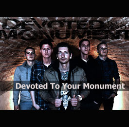 Devoted To Your Monument