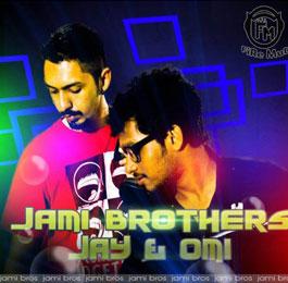 Jami Brothers ( Jay & Omi )