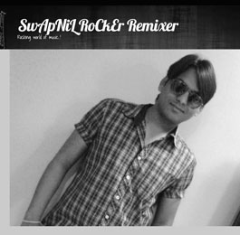 SwApNiL RoCkEr Remixer